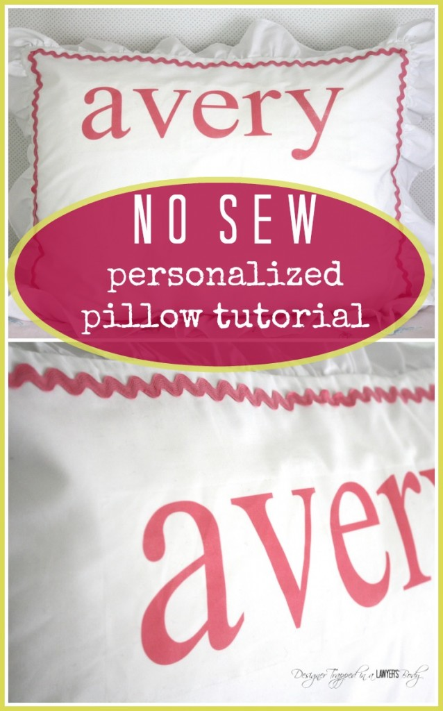 MUST PIN! This no sew, DIY personalized pillow tutorial is so easy! Full tutorial by Designer Trapped in a Lawyer's Body!