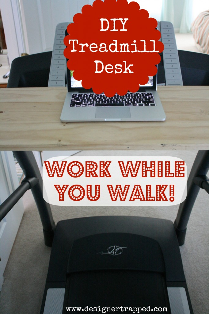 DIY Treadmill Desk Tutorial by Designer Trapped in a Lawyer's Body {www.designertrapped.com}