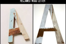 Reclaimed Wood Letter ~ Anthropologie Knock Off Week No. 1