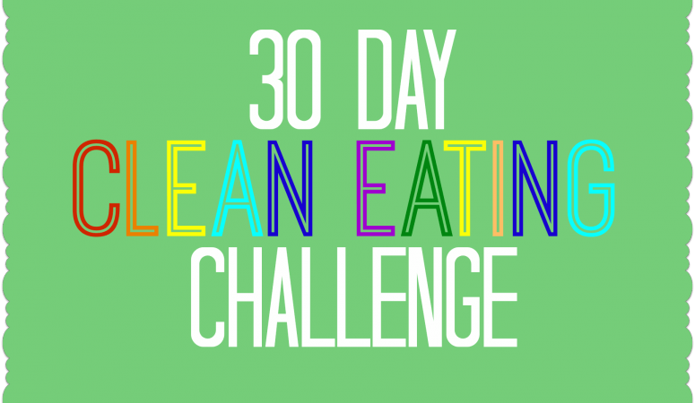 "How We ""Do it All"" No. 3 {clean eating challenge}"