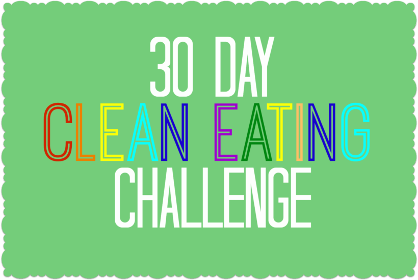 """How We """"Do it All"""" No. 3 {clean eating challenge}"""