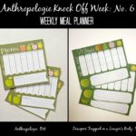 MUST PIN! Adorable and practical Anthropologie knock off: weekly meal planner by Designer Trapped in a Lawyer's Body. #anthropologieknockoff