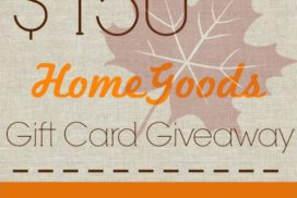 $150 HomeGoods Gift Card Giveaway!