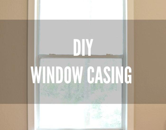 DIY Window Casing