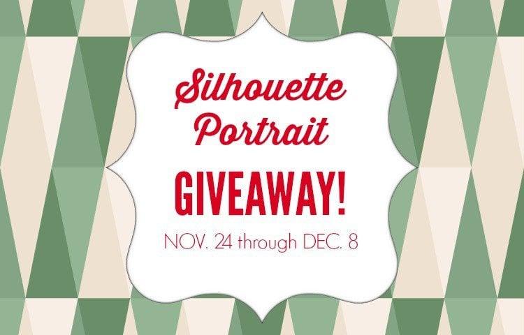 Silhouette Portrait Giveaway!