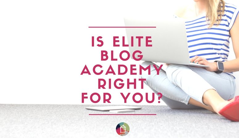 Elite Blog Academy- Is it Right For You?