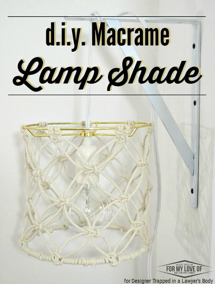 DIY Macrame Lamp Shade Tutorial | Designer Trapped