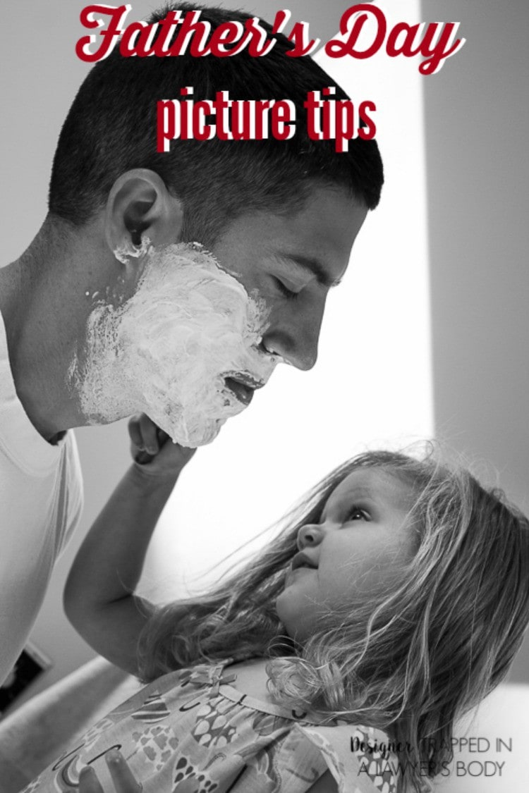 father u0027s day pictures great tips