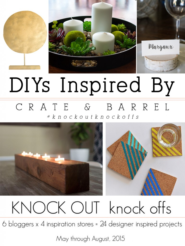 DIYs inspired by Crate and Barrel items!  #knockoutknockoffs