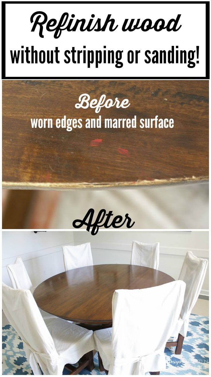 Lovely Learn How To Refinish A Table Without Sanding Or Stripping! I Had No