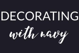 A How to Guide: Decorating with Navy + A GIVEAWAY
