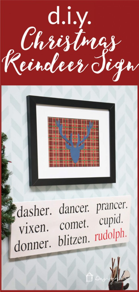 OMG! This DIY Christmas Reindeer Sign is so cute! Full tutorial by Designer Trapped in a Lawyer's Body.