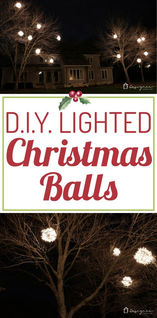 WOW, WOW, WOW! Learn how to make lighted Christmas balls with this easy-to-follow tutorial from Designer Trapped in a Lawyer's Body. They are a magical addition to your Christmas decorations!