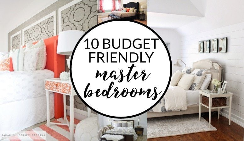 Budget Friendly Master Bedroom Makeover Inspiration