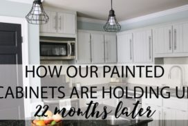 How's It Holding Up? DIY Painted Kitchen Cabinets Update