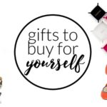 Love this list of GIFTS FOR YOURSELF! Ladies, you deserve to treat yourself on Valentine's Day or any other day! / www.designertrapped.com