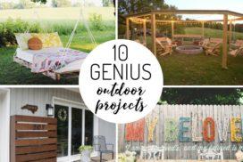 10 Genius DIY Outdoor Projects
