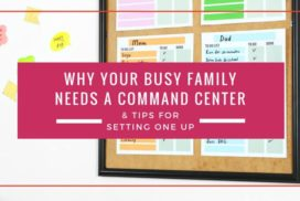 Family Command Center Tips For Busy Families