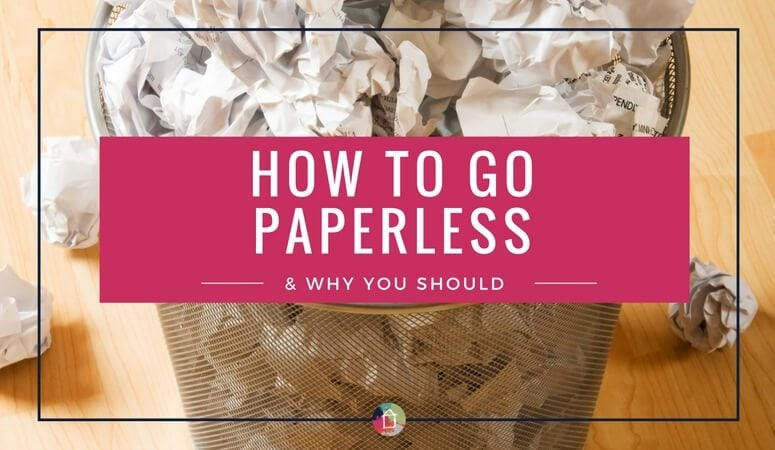 How to Go Paperless (The Easy Way!)