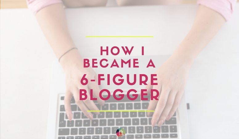 How I Became a Six-Figure Blogger