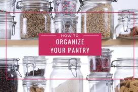 Pantry Organization Ideas and Tips