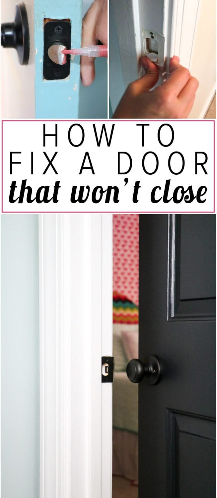 How to Fix a Door That Won't Close