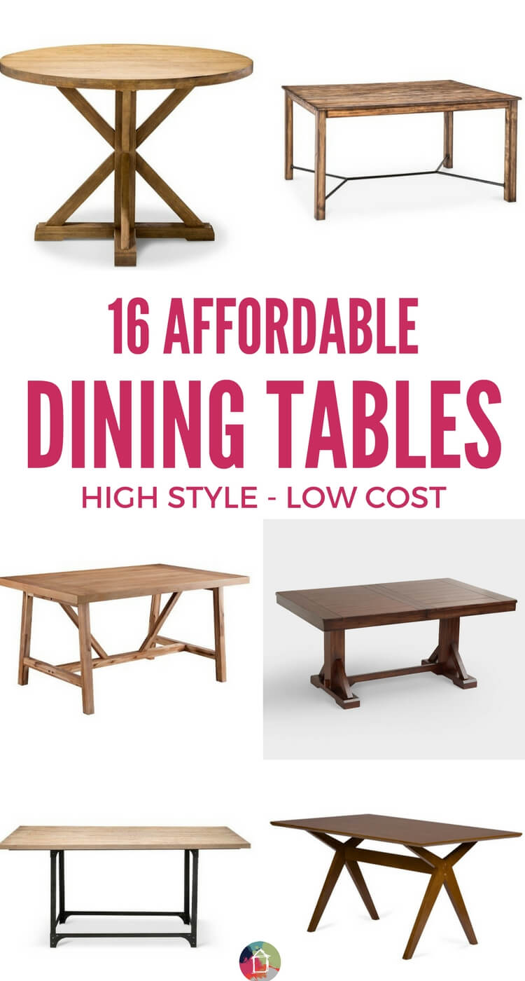 You don't have to spend a fortune on a dining room table! There are so many affordable dining tables on this list, and most are under $350!