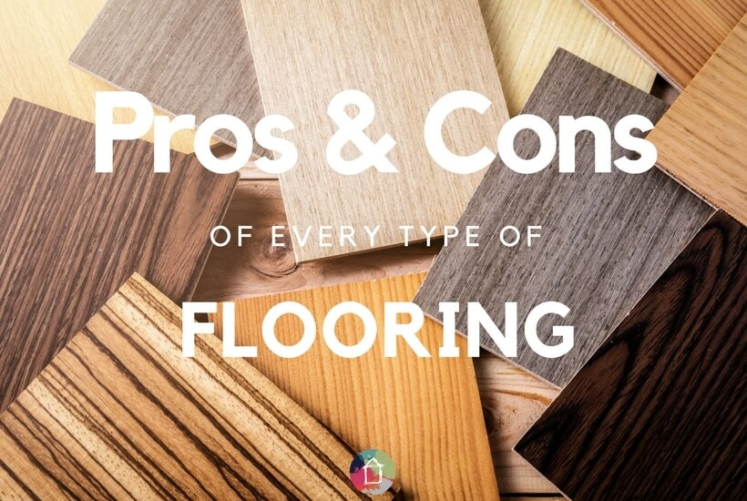 The Pros & Cons of Flooring Types: From Laminate to Hardwood and MORE!